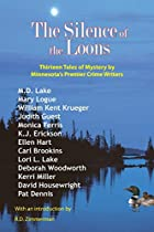 The Silence of the Loons: Thirteen Tales of…