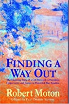 Finding a Way Out by Robert Moton