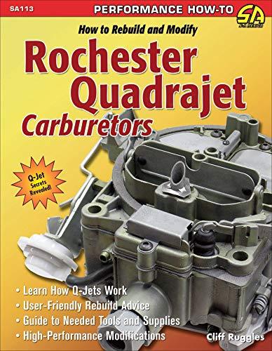 how-to-rebuild-and-modify-rochester-quadrajet-carburetors