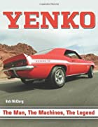Yenko: The Man, the Machines, the Legend…