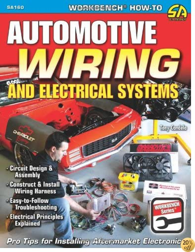 TAutomotive Wiring and Electrical Systems (Workbench Series)