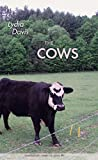 Davis, Lydia: The Cows (Quarternote Chapbook Series)
