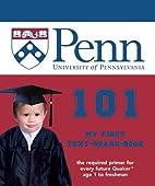 University of Pennsylvania 101: My First…