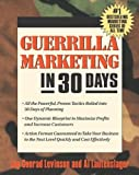 Levinson, Jay Conrad: Guerrilla Marketing In 30 Days