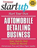 Sandlin, Eileen Figure: Start Your Own Automobile Detailing Business: Your Step-by-step Guide To Success