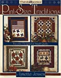 Jensen, Lynette: Thimbleberries Pint-Size Traditions: Favorite Designs for Small Quilts