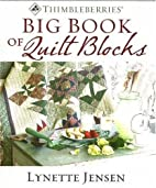 Thimbleberries Big Book of Quilt Blocks by…