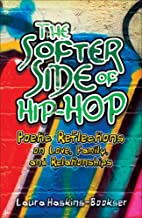 The Softer Side of Hip-Hop: Poetic…