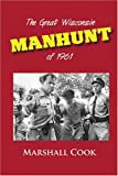 Cook, Marshall: The Great Wisconsin Manhunt of 1961