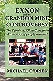 O'Brien, Michael: Exxon and the Crandon Mine Controversy