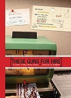 These Guns for Hire by J. A. Konrath