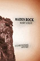 Maiden Rock by Mary Logue