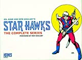Kane, Gil: Star Hawks The Complete Series