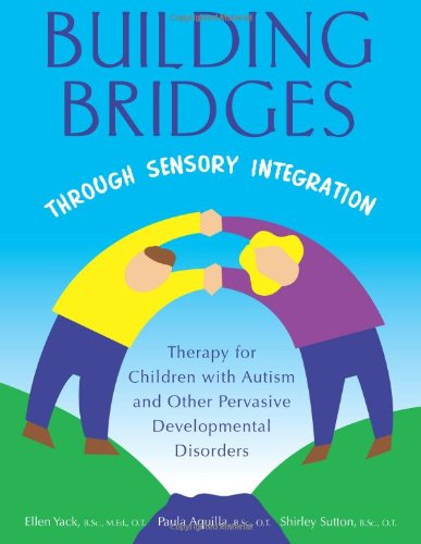 building-bridges-through-sensory-integration-therapy-for-children-with-autism-and-other-pervasive-developmental-disorders