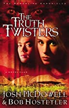 The Truth Twisters: A Novelplus by Josh…