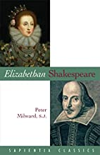 Elizabethan Shakespeare (Sapientia Classics)…