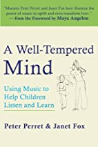 A Well-Tempered Mind: Using Music to Help…