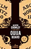Cornelius, J. Edward: Aleister Crowley And the Ouija Board