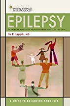 Epilepsy: A Guide to Balancing Your Life…