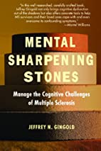 Mental Sharpening Stones: Manage the…
