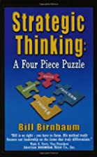 Strategic Thinking: A Four Piece Puzzle by…