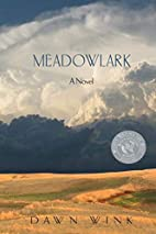 Meadowlark by Dawn Wink
