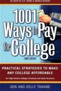 1001 Ways to Pay for College: Practical…