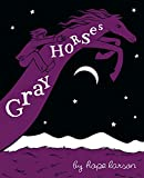 Larson, Hope: Gray Horses