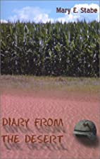 Diary from the Desert by Mary E. Stabe