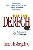Margolese, Faranak: Off the Derech: How To Respond To The Challenge