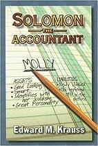Solomon the Accountant by Edward M. Krauss