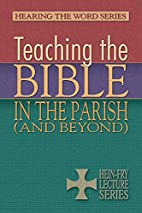 Teaching the Bible in the Parish (and…