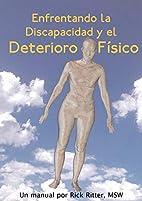 Enfrentando La Discapacidad y El Deterioro…