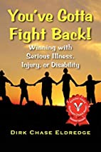 You've Gotta Fight Back!: Winning with…