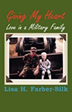 Giving My Heart: Love in a Military Family…
