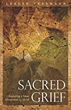 Sacred Grief: Exploring a New Dimension to…