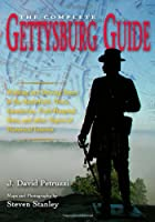 THE COMPLETE GETTYSBURG GUIDE: Walking and…
