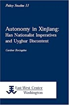 Autonomy in Xinjiang: Han Nationalist…