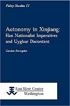 Autonomy in Xinjiang: Han Nationalist…