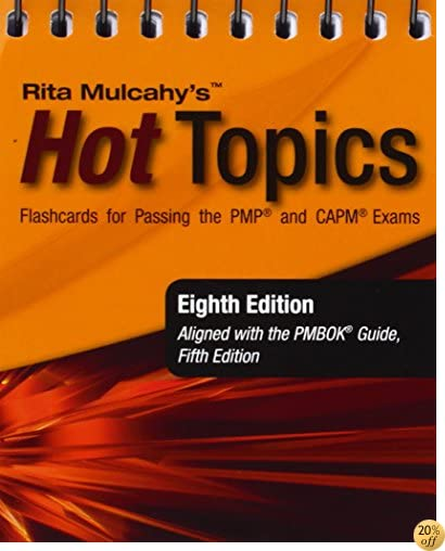 TRita Mulcahy's Hot Topics Flashcards for Passing the PMP and CAPM Exams