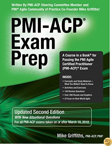 TPMI-ACP Exam Prep, Updated Second Edition: A Course in a Book for Passing the PMI Agile Certified Practitioner (PMI-ACP) Exam