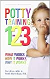 Ezzo, Gary: Potty Training 1-2-3: What Works, How it Works, Why it Works