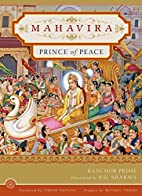 Mahavira: Prince of Peace by Ranchor Prime