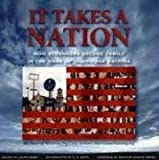 Dawn, Laura: It Takes a Nation: How Strangers Became Family in the Wake of Hurricane Katrina