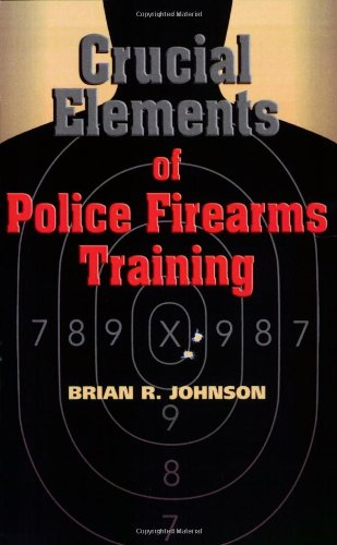 crucial-elements-of-police-firearms-training-refine-your-firearms-skills-training-and-effectiveness