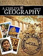 A Childs Geography Explore the Classical by…