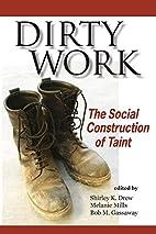 Dirty Work by Shirley K. Drew