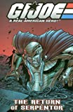 Blaylock, Josh: G. I. Joe Vol. 5: The Return of Serpentor