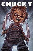 Chucky Volume I (v. 1) by Brian Pulido