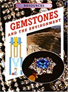Gemstones and the Environment (Resources…